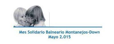 Balneario de Montanejos, Mes Solidario Down 2015